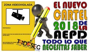 Nuevo Cartel de Videovigilancia AEPD
